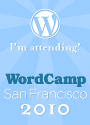 I'm attending WordCamp SF 2010